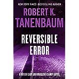 Reversible Error (The Butch Karp and Marlene Ciampi Series Book 4)