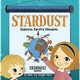 Stardust Explores Earth's Wonders