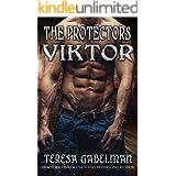 Viktor (The Protectors Series) Book #13