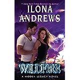 Wildfire: A Hidden Legacy Novel: 3