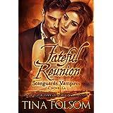 Fateful Reunion (A Scanguards Novella #11.5) (Scanguards Vampires)