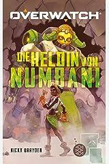 Overwatch – Die Heldin von Numbani (German Edition) Kindle Edition