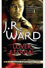 Lover Eternal: Number 2 in series (Black Dagger Brotherhood Series) Kindle Edition