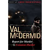Report for Murder and Common Murder: Lindsay Gordon Mysteries #1 and #2