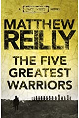The Five Greatest Warriors: A Jack West Jr Novel 3 (Jack West Jr.) Kindle Edition