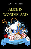 Alice in Wonderland: The Complete Collection (English Editio…