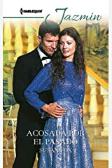 Acosada por el pasado (Jazmín) (Spanish Edition) Kindle Edition