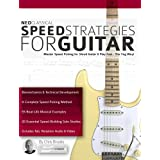 Neoclassical Speed Strategies for Guitar: Master Speed Picking for Shred Guitar & Play Fast - The Yng Way! (Neoclassical Shre