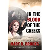In The Blood Of The Greeks (Intertwined Souls Series Book 1)