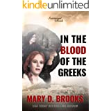 In The Blood Of The Greeks (Intertwined Souls Series Book 1) (English Edition)