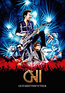 GUITARHYTHM VI TOUR(初回生産限定Complete Edition)[Blu-ray]