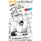 A Date with a Foodie (The Dating Series Book 7)