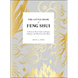 The Little Book of Feng Shui: A Room-by-Room Guide to Energize, Organize, and Harmonize Your Space
