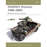 HMMWV Humvee 1980-2005: US Army Tactical Vehicle (New Vanguard)