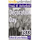 Decoration Day, 1933 (A Nick & Carter Holiday Book 11)