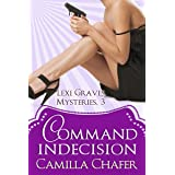 Command Indecision (Lexi Graves Mysteries Book 3) (English Edition)