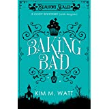 Baking Bad - a Cozy Mystery (with Dragons): Tea, dragons, and murder - a funny cozy mystery with a scaly twist. (A Beaufort S