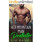 Her Mountain Man Protector: An Older Man/Younger Woman Instalove Romance (Journey's Close) (Journey's Close, Alaska)