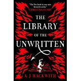 The Library of the Unwritten: A Novel from Hell's Library #1
