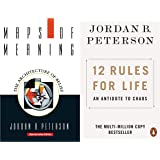 Jordan B. Peterson - Maps of Meaning: The Architecture of Belief + 12 Rules for Life: An Antidote to Chaos | Bestselling Auth