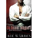 The Russian Bodyguard: A Dark Mafia Romance (Krasnov Brothers Book 3)