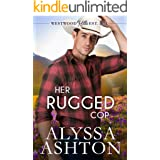Her Rugged Cop: A Sweet, Small Town Romance (Westwood Hills Book 1)