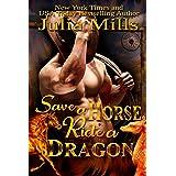 Save a Horse, Ride a Dragon: MacAllen Clan (Dragon Guard Series Book 33)