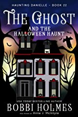 The Ghost and the Halloween Haunt (Haunting Danielle Book 22) Kindle Edition