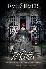 Dark Desires (Dark Gothic Book 1) Kindle Edition