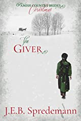 The Giver (Amish Country Brides) Christmas Kindle Edition