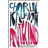 Antkind: A Novel