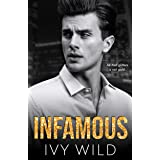 Infamous: A Hollywood, Second Chance Romance (Kings of Capital)