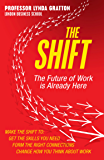 The Shift: The Future of Work is Already Here (English Edition)