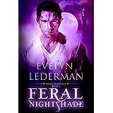 Feral Nightshade (The Nightshade Saga Book 2)