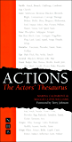 Actions: The Actors' Thesaurus (English Edition)