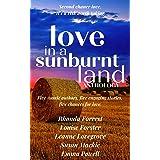 Love in a Sunburnt Land: Australian Romance Anthology