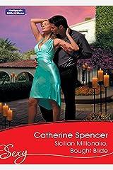 Sicilian Millionaire, Bought Bride (The Italian's Bride Book 4) Kindle Edition