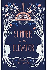 Summer in the Elevator Kindle Edition