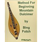 Method For Beginning Mountain Dulcimer