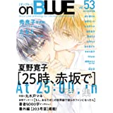 on BLUE vol.53 (on BLUEコミックス)