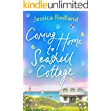 Coming Home To Seashell Cottage: An unforgettable, emotional novel of family and friendship for 2020 (Welcome To Whitsborough