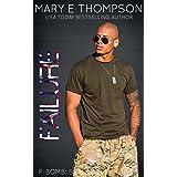 Failure (F-BOMB: SEALs Love Curves Book 4)