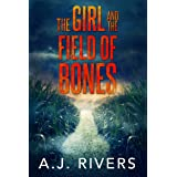 The Girl and the Field of Bones (Emma Griffin™ FBI Mystery Book 10)