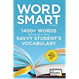 Word Smart, 6th Edition: 1400+ Words That Belong in Every Savvy Student's Vocabulary (Smart Guides) (English Edition)