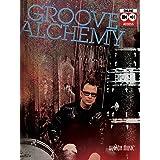 Stanton Moore - Groove Alchemy: Includes Online Audio & 3-Hour Bonus Video