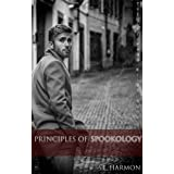 Principles of Spookology (The Spectral Files Book 2)