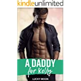 A Daddy For Kelly: An Age Play, ABDL, Menage, Romance
