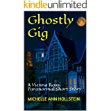 Ghostly Gig: A Vienna Rossi Paranormal Short Story (A Lost Souls Book 4)