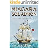 Niagara Squadron: The Eighth Carlisle & Holbrooke Naval Adventure (Carlisle and Holbrooke Naval Adventures Book 8)