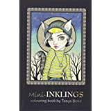 Mini-INKLINGS colouring book by Tanya Bond: Coloring book for adults, teens and children, featuring 30 single sided fantasy a